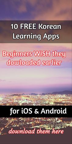 10 FREE Korean Learning Apps / Beginners WISH they dowloaded earlier / for iOS & Android / download ...