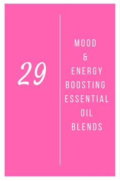 29 Mood & Energy Boosting Essential Oil DIffuser Blends #essentialoil #mood #energy #boost #youngliving #doterra #planttherapy @godschicki