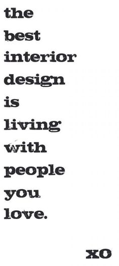 1000 images about my favorite quotes on for Interior design quote images