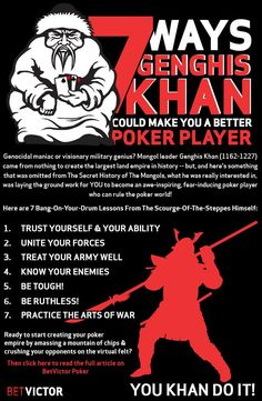 7 Ways Genghis Khan Could Make You A Better Poker Player by Marbella Slim