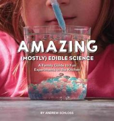 Teaching your kids science just got better--and tastier! With the awe-inspiring and accessible recipes and projects in The Amazing (Mostly) Edible Science Cookbook, uniting science and cooking has nev
