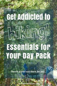 Colorado hikes, hiking gear, hiking tips, beginner hikers, family hikes, day pack, hiking essentials #hikinghacks