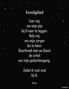 Dit is echt mijn gebed vanvanavond Bible Qoutes, Faith Quotes, Bible Verses, Quotations, Life Quotes, Hope In God, Faith Hope Love, Prayer For My Family, Prayer Times