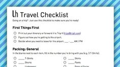 Lists are good. From Lifehacker: Be Prepared for Your Next Trip by Filling Out This Geek-Friendly Travel Checklist  #boomer #travel