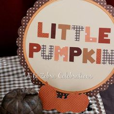 Little Pumpkin Baby Shower {Fall Baby Shower Theme Idea}