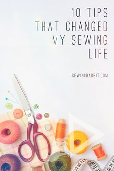 10 Tips That Changed My Sewing Life Sewing Projects For Beginners, Change Me, Tips, Fun, Beginner Sewing Projects, Funny, Hilarious, Counseling