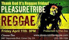 Friday Night Reggae Party - Cinema Bar, Culver City, Los Angeles, - Dance your booty across the dancefloor! http://www.reverbnation.com/pleasuretribereggae
