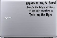 Happiness can be found in even the darkest of times Harry Potter inspired vinyl decal sticker for laptop or window by SewCalledLifeStore on Etsy https://www.etsy.com/listing/264308974/happiness-can-be-found-in-even-the