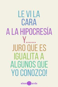 frase, pensamiento, sarcasmo, hipocresía, falsedad,