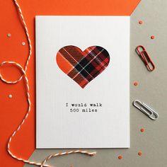 Scottish Anniversary Card - Scottish Valentine's Card - Scottish Tartan Card - Made In Scotland - I Would Walk 500 Miles Engagement Cards, Scottish Tartans, Wedding Anniversary Cards, Beautiful Handmade Cards, Heart Cards, Handmade Birthday Cards, Holidays And Events, As You Like, I Card