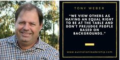 Tony Weber on Australian Leadership: Egalitarianism is our best quality