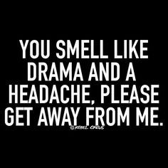 Pinterest stalker! Facebook DRAMA QUEEN ! Twitter ... You smell like way more than drama and a headache but true colors always show and yours are showing BRIGHT AS DAY!