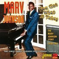 You Got What It Takes: Marv Johnson Story 1958-1961
