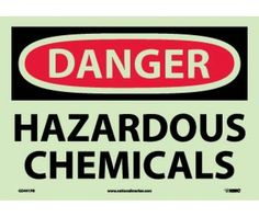 Danger, HAZARDOUS CHEMICALS, 10X14, PS VinylGlow