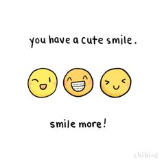 "chibird: "" Even if you think you have a derpy smile, all smiles are still good ones. Positive Vibes, Positive Quotes, Motivational Quotes, Inspirational Quotes, Cute Smile Quotes, Happy Quotes, The Words, Picture Quotes, Smile Tumblr"
