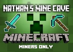 MINECRAFT Sign MINERS ONLY Small and Large by myanchorgraphix
