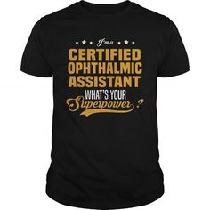 Certified Ophthalmic Assistant #jobs #tshirts #OPHTHALMIC #gift #ideas #Popular #Everything #Videos #Shop #Animals #pets #Architecture #Art #Cars #motorcycles #Celebrities #DIY #crafts #Design #Education #Entertainment #Food #drink #Gardening #Geek #Hair #beauty #Health #fitness #History #Holidays #events #Home decor #Humor #Illustrations #posters #Kids #parenting #Men #Outdoors #Photography #Products #Quotes #Science #nature #Sports #Tattoos #Technology #Travel #Weddings #Women