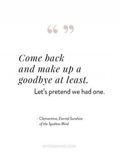 Romantic quote from the movie Eternal Sunshine of the Spotless Mind