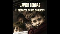 El monarca de las sombras - Javier Cercas. AUDIOLIBRO