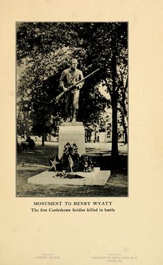Monument to Henry Wyatt, the first Confederate Soldier killed in battle