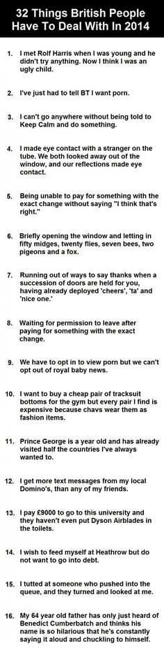 32 Things British People Have To Deal With In 2014