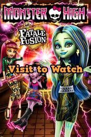 Hd Monster High Fatale Fusion 2014 Ganzer Film Online Stream Deutsch Monster High Monster Filme