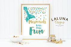 INSTANT DOWNLOAD, Mermaid Print, Watercolor Mermaid Print, Mermaid Wall Art, Mermaid Decor, Mermaids Have More Fun, Mermaid Nursery Art