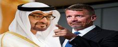 """""""رواتب وجنسية وتعليم مجاني"""".. تقرير أمريكي يفضح عيال زايد ويكشف العلاقات السرية بين أبو ظبي ومرتزقة """"بلاك ووتر"""""""