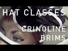 Hat Classes - Millinery How To Crinoline Hats Trailer