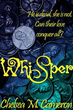 Whisper by Chelsea M. Cameron (June 16 2012)