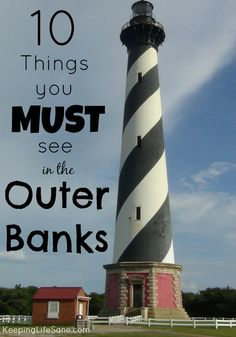 10 Things you MUST see in the Outer Banks - Keeping Life Sane