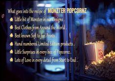 What goes in making monzter popcornz