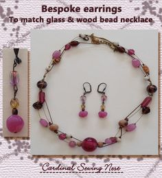 Bespoke earrings to match glass and wood necklace
