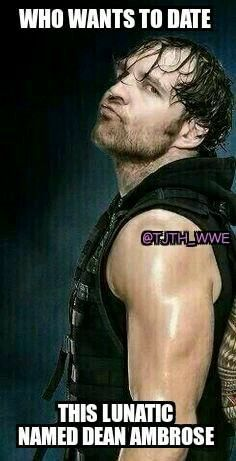 Dean Ambrose I Kendyl want to date Dean Ambrose Wwe Dean Ambrose, Jonathan Lee, Wwe Funny, Wrestling Stars, Seth Rollins, Now And Forever, Wwe Wrestlers, Roman Reigns, Wwe Superstars