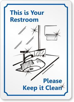 Bathroom Signs Rules bathroom cleanliness rules | restrooms > restroom etiquette > sign