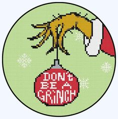 ⛄ DONT BE A GRINCH CROSS STITCH PATTERN ⛄ This super easy Christmas cross stitch pattern is quick to create & just by simply changing the background & hand colour you can make this funky design totally your own! This pattern uses full X stitches only & 14 count aida fabric. ⛄ Finished Project Measures : 6 x 6 inches ֎ This listing is for a printable download file (PDF) only. It is NOT a finished project or kit. PDF Pattern Includes: Colour Pattern Chart. List of DMC Threads &am...