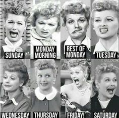 Sunday, Monday, Tuesday, Wednesday, Thursday, Friday, Saturday I use this a lot love Lucy