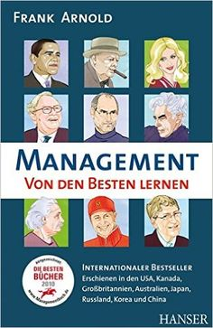 http://www.amazon.de/Management-Von-den-Besten-lernen/dp/3446430512/ref=sr_1_1?s=books
