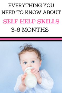 Do you know how to encourage self help skills in your baby? find out everything you need to know about self help skills and what they look like via Parenting Expert to Mom. #Babymilestones #Earlylearning #Milestones
