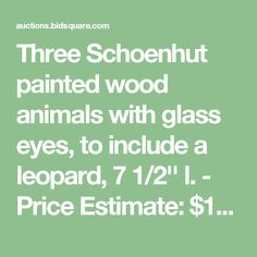 Three Schoenhut painted wood animals with glass eyes, to include a leopard, 7 1/2'' l. - Price Estimate: $1000 - $1200