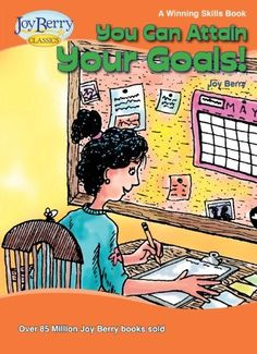 You Can Attain Your Goals! A Winning Skills Book by Joy Berry, http://www.amazon.com/dp/B00C7G5QCM/ref=cm_sw_r_pi_dp_81Syrb13P26NG