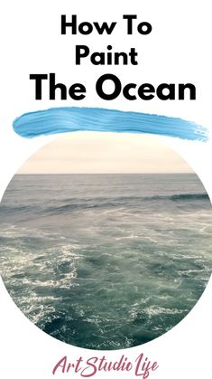 Ocean Painting Tutorial - How to Paint the Ocean