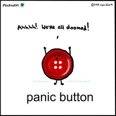 #peadoodles #pun #playonwords #panic #panicbutton #ahhhhhh