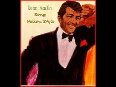 Dean Martin, Songs of Italian Style -  30 Songs
