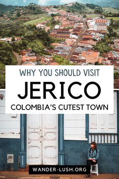 My best photos of Jerico, Colombia plus travel tips to help you plan your visit. #Jerico #Antioquia #Colombia | Travel to Colombia | Where to go in Colombia | Photos of Colombia | Colombia photography | Photos of Jerico | Things to do in Colombia | Things to do in Jerico | Side trips from Medellin | Antioquia Department | Colombia coffee region | Best of Colombia Visit Colombia, Colombia Travel, Beautiful Places To Visit, Cool Places To Visit, Travel Guides, Travel Tips, South America Travel, Best Cities, Places Around The World