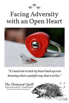 Facing Adversity with an Open Heart