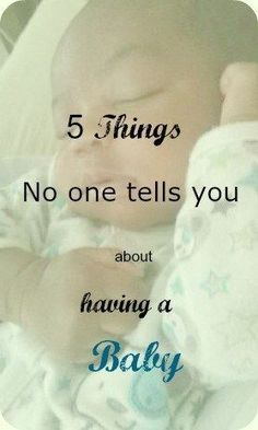Having a baby is such a wonderful experience but, here are 5 things no one tells you about having baby that help you get prepared! Visit www.onlygirl4boyz.com for more tips on parenting!