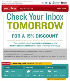 """Seamless email with real-time 3-day weather forecast. If the forecast calls for rain, a banner dynamically appears beneath that day saying """"Don't get drenched. Order in!"""""""