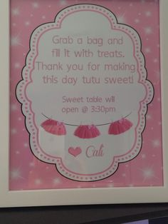 Sweet table sign for tutu theme