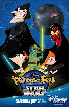 "Disney Channel ""Phineas And Ferb: Star Wars"" Poster"